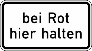 Verkehrszeichen 1012-35 StVO, Bei Rot hier halten (Maße/Folie/Form:  <b>231x420mm</b>/RA1/Flachform 2mm (Art.Nr.: 1012-35-111))