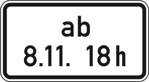 Verkehrszeichen 1040-34 StVO, Beschränkung ab einem bestimmten Zeitpunkt (Maße/Folie/Form:  <b>231x420mm</b>/RA1/Flachform 2mm (Art.Nr.: 1040-34-111))