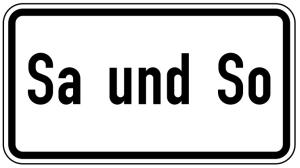 Verkehrszeichen 1042-51 StVO, Sa und So (Maße/Folie/Form:  <b>231x420mm</b>/RA1/Flachform 2mm (Art.Nr.: 1042-51-111))