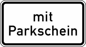 Verkehrszeichen 1053-31 StVO, Nur mit Parkschein (Maße/Folie/Form:  <b>231x420mm</b>/RA1/Flachform 2mm (Art.Nr.: 1053-31-111))