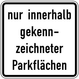 Verkehrszeichen 1053-52 StVO, nur innerhalb gekennzeichneter Parkflächen (Maße/Folie/Form:  <b>420x420mm</b>/RA1/Flachform 2mm (Art.Nr.: 1053-52-111))