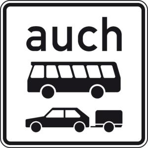 Verkehrszeichen 1060-32 StVO, auch Kraftomnibusse und Personenkraftwagen mit Anhänger (Maße/Folie/Form:  <b>420x420mm</b>/RA1/Flachform 2mm (Art.Nr.: 1060-32-111))