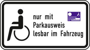Verkehrszeichen 2411 StVO, Schwerbehinderte nur mit Parkausweis lesbar im Fahrzeug (Maße/Folie/Form:  <b>231x420mm</b>/RA1/Flachform 2mm (Art.Nr.: 2411-111))
