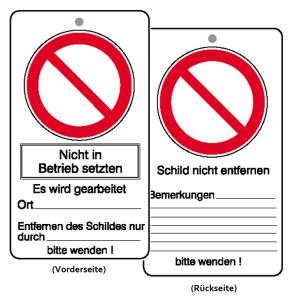 Wartungsanhänger mit Verbotszeichen und Zusatztext, Nicht in Betrieb setzen, VPE 10 Stk. (Ausführung: Wartungsanhänger mit Verbotszeichen und Zusatztext, Nicht in Betrieb setzen, VPE 10 Stk. (Art.Nr.: 41.1456))