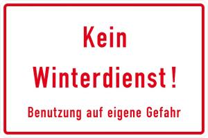 Winterschild Kein Winterdienst! Benutzung auf eigene Gefahr, für Gewerbe u. Privat (Maße (BxH)/Material: 300 x 200 mm<br>Alu, geprägt und einbrennlackiert (Art.Nr.: 11.9771))