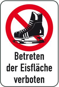 Winterschild / Verkehrszeichen, Betreten der Eisfläche verboten (Maße (BxH): 400x600mm (Art.Nr.: 14745))