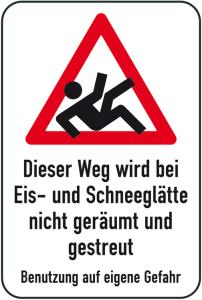 Winterschild / Verkehrszeichen, Dieser Weg wird bei Eis- und Schneeglätte nicht geräumt ... (Maße (BxH): 400x600mm (Art.Nr.: 14733))