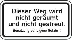 Winterschild / Verkehrszeichen, Dieser Weg wird nicht geräumt und nicht gestreut ... (Maße (BxH): 420x231mm (Art.Nr.: 14167))