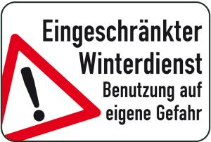 Winterschild / Verkehrszeichen, Eingeschränkter Winterdienst - Benutzung auf eigene Gefahr (Maße (HxB): 400x600mm (Art.Nr.: 14747))