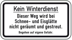 Winterschild / Verkehrszeichen, Kein Winterdienst - Dieser Weg wird bei Schnee- und Eisglätte ... (Maße (BxH): 420x231mm (Art.Nr.: 14701))