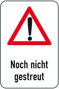 Winterschild / Verkehrszeichen, Noch nicht gestreut (Maße (BxH): 400x600mm (Art.Nr.: 14707))