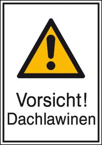 Winterschild, Vorsicht! Dachlawinen (Ausführung: Winterschild, Vorsicht! Dachlawinen (Art.Nr.: 11.0433))