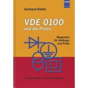 VDE 0100 und die Praxis VDE-Verlag, Gerhard Kiefer