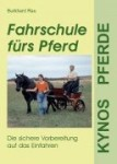 Fahrschule fürs Pferd