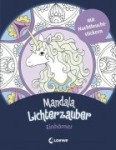 Mandala Lichterzauber - Einhörner