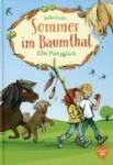 Ellis Ponyglück: Sommer im Baumthal
