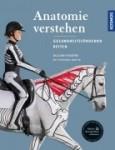 Anatomie verstehen - Pferde gesundheitsfördernd reiten