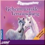 Sternenschweif Band 1 - Geheimnisvolle Verwandlung (CD)