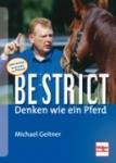 Be strict - Denken wie ein Pferd