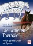 Die Schiefen-Therapie - Pferde geraderichten mit System
