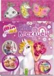 Mia and me - Meine Rezepte - Backbuch