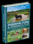 Pferdehaltung & Permakultur