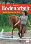 Bodenarbeit - Pferdetraining an der Hand