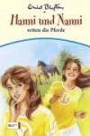 Hanni und Nanni Band 19: Hanni und Nanni retten die Pferde