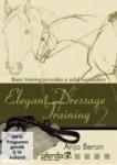 Elegant Dressage Training Volume 2