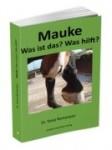 Mauke - Was ist das? Was hilft?