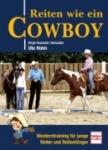 Reiten wie ein Cowboy