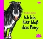 Ich bin hier bloß das Pony (CD)