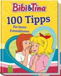 Bibi und Tina - 100 Tipps für beste Freundinnen