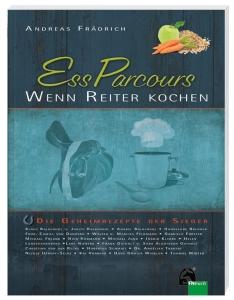 EssParcours - Wenn Reiter kochen