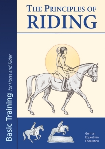 Richtlinien Book 1: The Principles of Riding Engl.