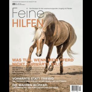 Feine Hilfen Ausgabe 23 - Was tun, wenn mein Pferd nicht vorwärts will
