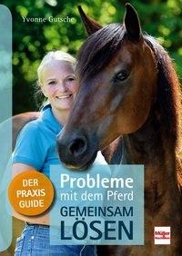Probleme mit dem Pferd - gemeinsam lösen
