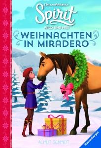 Spirit Wild und Frei: Weihnachten im Miradero
