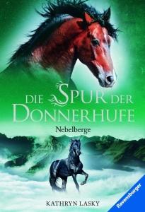 Die Spur der Donnerhufe, Band 3, TB: Nebelberge