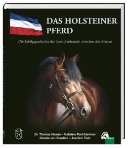 Das Holsteiner Pferd - Erfolgsgeschichte Sportpferdezucht