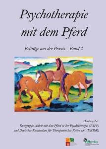 Psychotherapie mit dem Pferd - Band 2