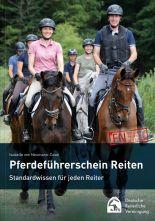 Pferdeführerschein Reiten, Standardwissen für jeden Reiter