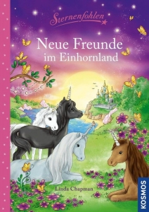Sternenfohlen  - Neue Freunde im Einhornland