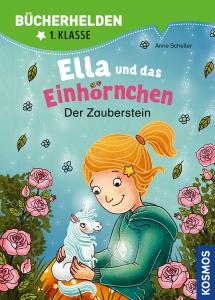 Bücherhelden 1. Klasse: Ella und das Einhörnchen, Der Zauberstein