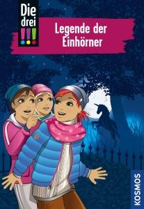 Die drei !!!, Bd. 73 - Legende der Einhörner