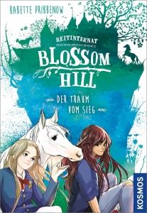 Reitinternat Blossom Hill, Band 02: Der Traum vom Sieg