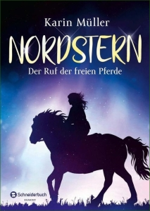 Nordstern - Bd. 01: Der Ruf der freien Pferde