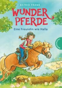 Wunderpferde Band 1: Eine Freundin wie Halla