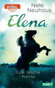 Elena - Ein Leben für Pferde, Band 6: Eine falsche Fährte