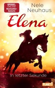 Elena - Ein Leben für Pferde, Band 7:In letzter Sekunde
